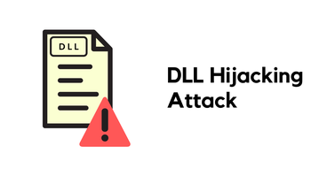 DLL Hijacking attacks: What is it and how to stay protected? - Cyber security news