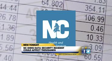 NC DHHS data security incident could affect thousands - Cyber security news