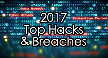 2017's Top hacks and data breaches - Cyber security news