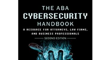 ABA Cybersecurity for Lawyers Handbook - Cyber security news
