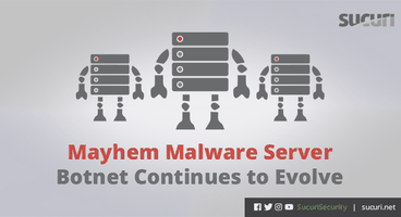 Mayhem Malware Server Botnet Continues to Evolve - Cyber security news