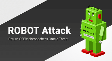 ROBOT Attack: 19-Year-Old Bleichenbacher Attack On RSA Encryption Reintroduced - Cyber security news