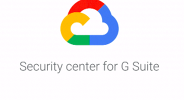 Google intros Security Center tool for G Suite - Cyber security news