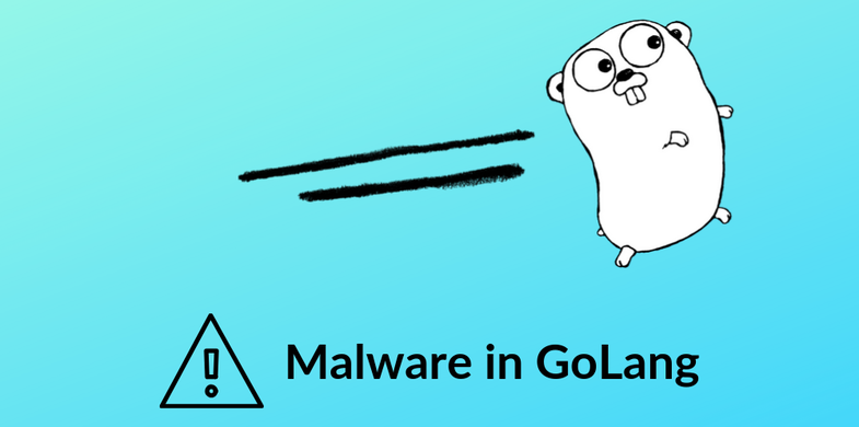 An Overview of the Recent Wave of Malware Written in GoLang