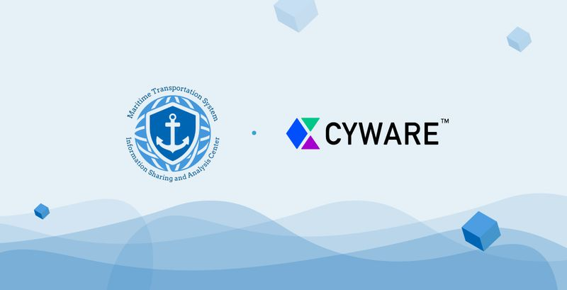 Maritime Transportation System ISAC (MTS-ISAC) Expanding Automated Threat Sharing Capabilities with Cyware Partnership