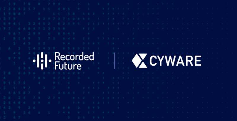 Cyware Partners with Recorded Future For Enhanced Threat Intelligence Automation and Analysis